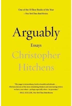 Arguably: Essays