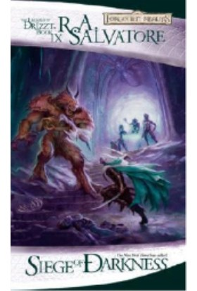 Siege Of Darkness: Legacy Of The Drow Part 3 (Forgotten Realms: The Legend Of Drizzt, Book Ix)