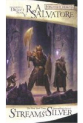Streams Of Silver: The Icewind Dale Trilogy, Part 2 (Forgotten Realms: The Legend Of Drizzt, Book V)