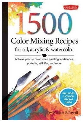 1500 Color Mixing Recipes For Oil Acrylic And Watercolor