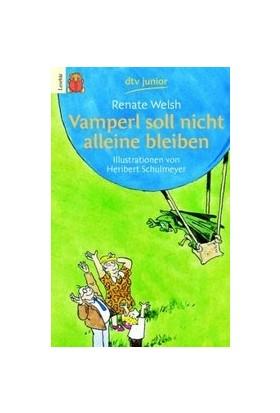 Vamperl Soll Nicht Alleine Bleiben: In Großer Druckschrift