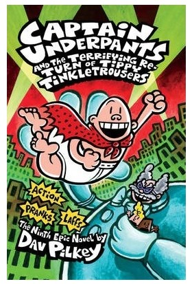Captain Underpants And The Terrifying Return Of Tippy Tinckletrousers