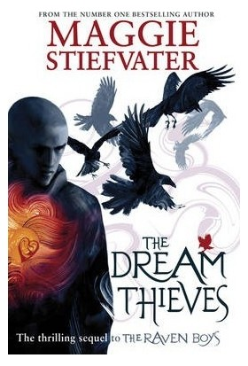 Dream Thieves (Raven Cycle 2)