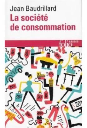 La Societe De Consommation