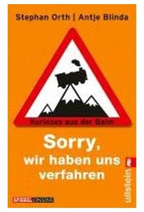 Sorry Wir Haben Uns Verfahren