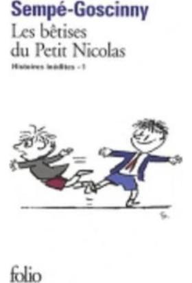 Les Bêtises Du Petit Nicolas (Histoires 1)