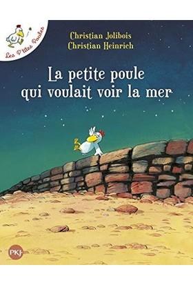 Les P'Tites Poules: La Petite Poule Qui Voilait Voir La Mer