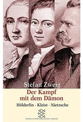 Der Kampf Mit Dem Damon: Hölderlin, Kleist, Nietzsche