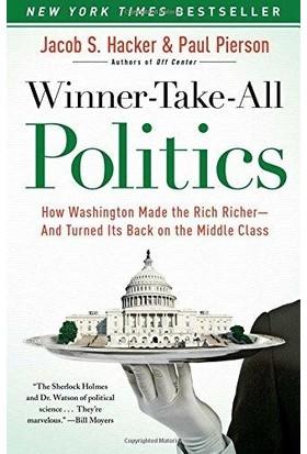 Winner Take All Politics