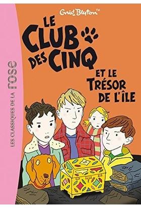 Le Club Des Cinq Et Le Tresor De L'İle (Tome 1)