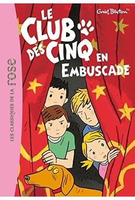 Le Club Des Cinq En Embuscade (Tome 21)