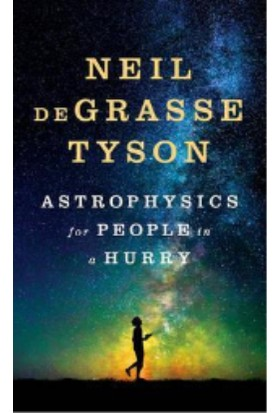 Astrophysics For People İn A Hurry