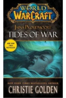 World Of Warcraft: Jaina Proudmore: Tides Of War (Mists Of Pandaria 1)