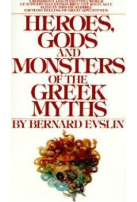 Heroes Gods And Monsters Of Greek Myths
