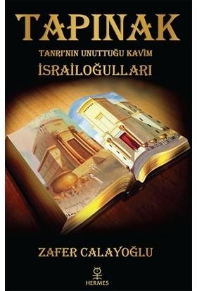 Tapınak Tanrı'Nın Unuttuğu Kavim İsrailoğulları - Zafer Calayoğlu