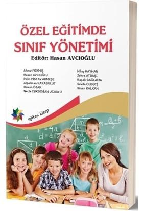 Özel Eğitimde Sınıf Yönetimi - Hasan Avcıoğlu