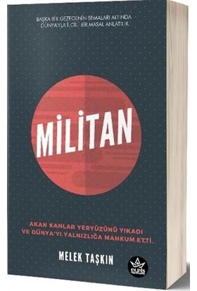 Militan - Melek Taşkın