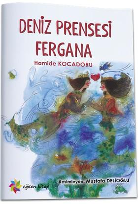 Deniz Prensesi Fergana - Hamide Kocadoru