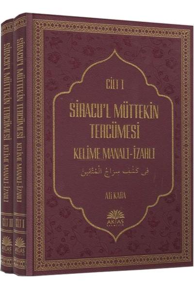 Siracu'l Müttekin Tercümesi 2 Cilt Takım - Ali Kara