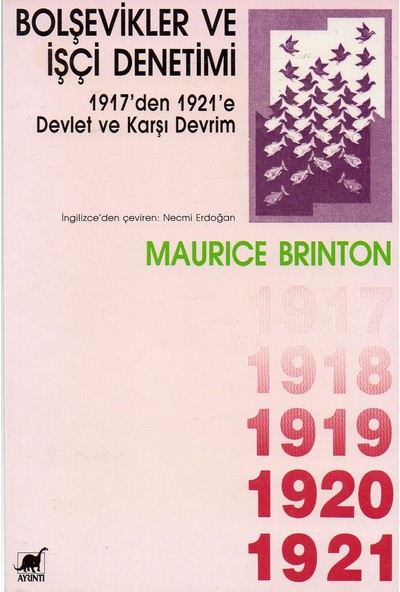 Bolşevikler ve İşçi Denetimi - Maurice Brinton
