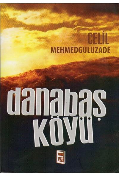 Danabaş Köyü - Celil Memmedguluzade