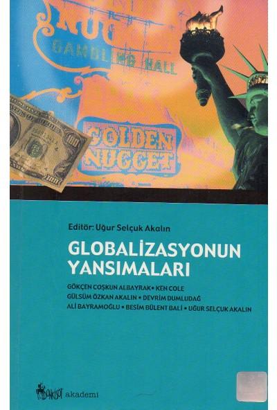 Globalizasyonun Yansımaları