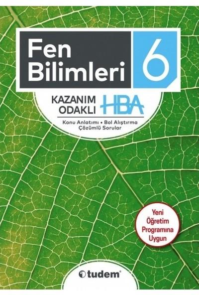 Tudem Yayınları 6. Sınıf Fen Bilimleri Kazanım Odaklı Hba Yeni 2019