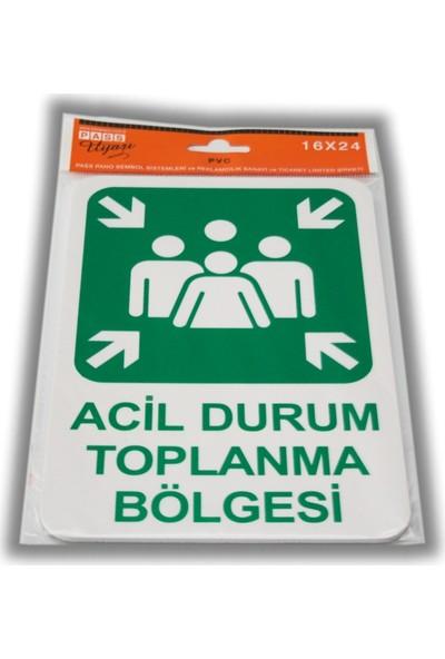 PassPano Pvc Foam Levha ACİL TOPLANMA MERKEZİ 16 x 24 cm