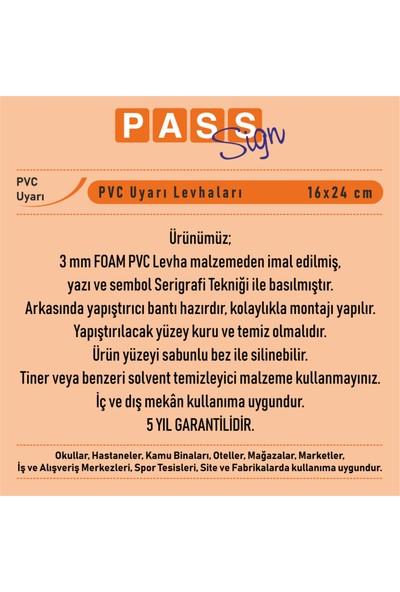 PassPano Pvc Foam Levha DİKKAT TEHLİKE 16 x 24 cm