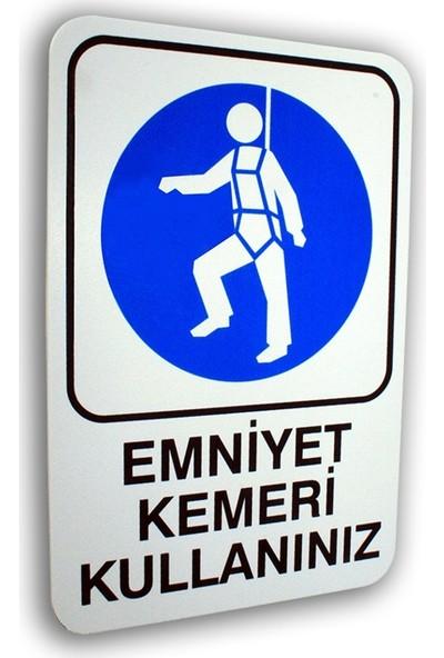 PassPano Pvc Foam Levha EMNİYET KEMERİ KULLAN 16 x 24 cm