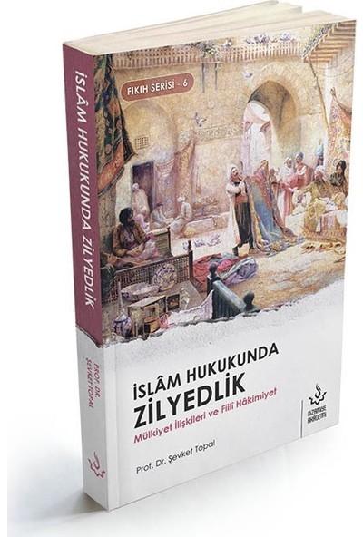 İslam Hukukunda Zilyedlik - Şevket Topal
