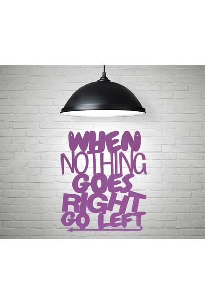 Aşkı Bulacaksın When Nothing Goes Right Go Left