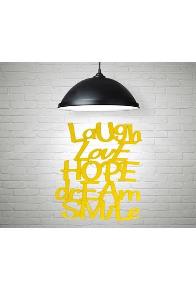 Aşkı Bulacaksın Laugh Love Hope Dream Smile