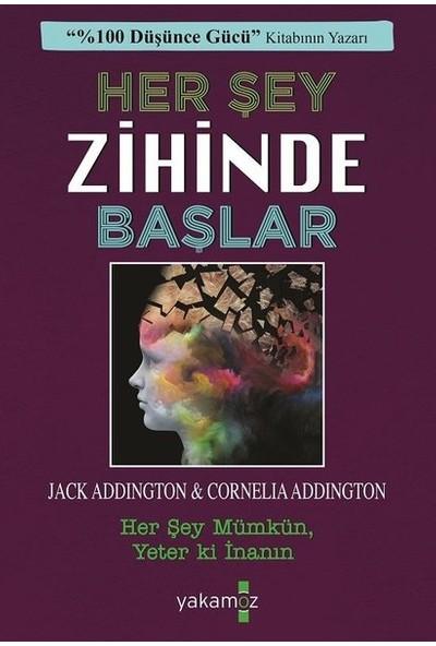 Her Şey Zihinde Başlar - Jack Ensign Addington