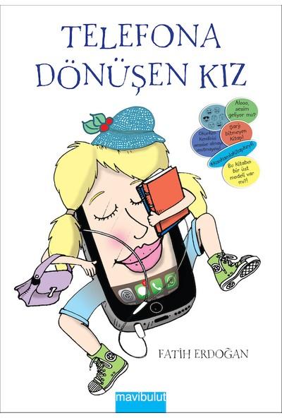 Telefona Dönüşen Kız - Fatih Erdoğan