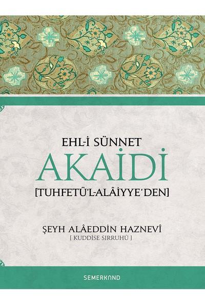 Ehli Sünnet Akaidi - Şeyh Alaeddin Haznevi