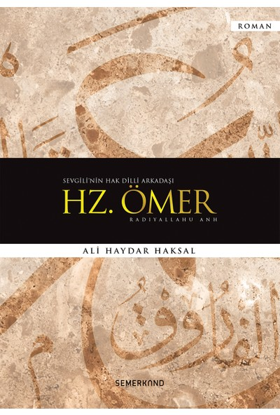 Hz. Ömer - Ali Haydar Haksal
