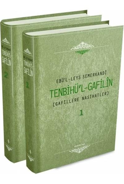 Tenbihül Gafilin (2 Cilt) - Ebül Leys Semerkandi