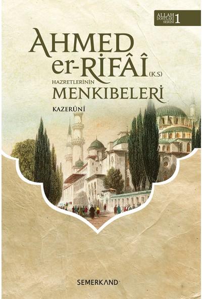 Ahmed Er Rifai Menkıbeleri - Kazeruni