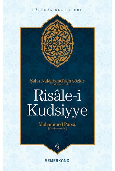 Risalei Kudsiyye - Muhammed Parsa