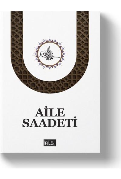 Aile Saadeti - S. Muhammed Saki Erol