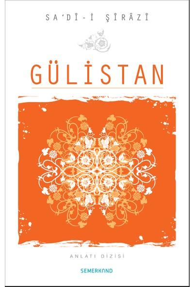 Gülistan - Sadi-İ Şirazi