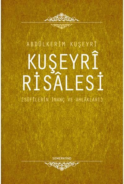 Kuşeyri Risalesi - Abdülkerim Kuşeyri