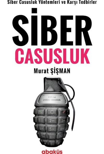 Siber Casusluk - Murat Şişman