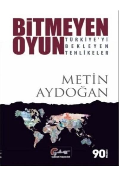 Bitmeyen Oyun - Metin Aydoğan