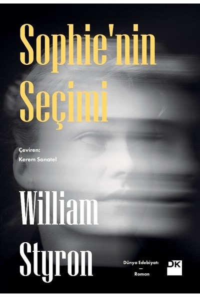 Sophie'nin Seçimi - William Styron