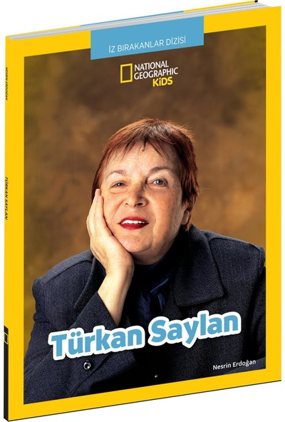 National Geographic Kids:Türkan Saylan - Nesrin Erdoğan