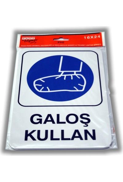PassPano Pvc Foam Levha GALOŞ KULLAN 16 x 24 cm