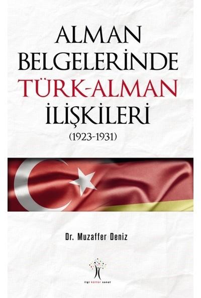 Alman Belgelerinde Türkalman İlişkileri - Muzaffer Deniz