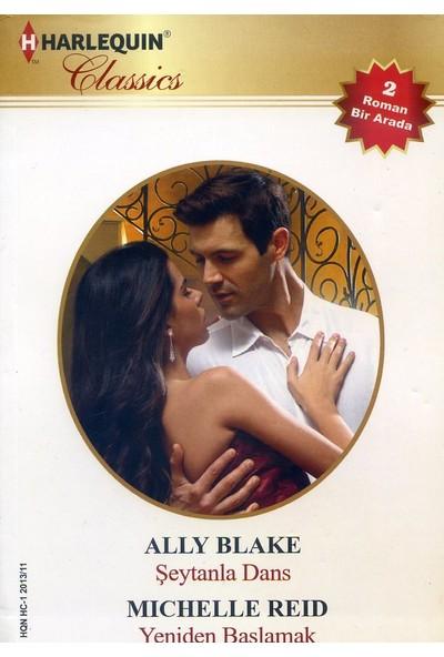 Şeytanla Dans / Yeniden Başlamak - Ally Blake - Michelle Reid